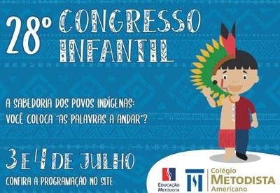 """Colégio Americano promove 28º Congresso Infantil com o tema """"A sabedoria dos povos indígenas: você coloca as palavras a andar?"""""""