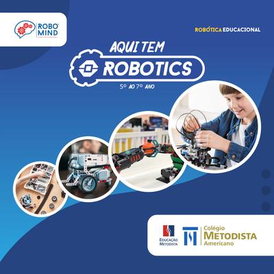 Robomind chega ao Americano para inovar o aprendizado em Robótica