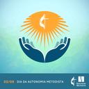 2 de setembro: Dia da Autonomia da Igreja Metodista