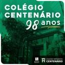 Colégio Centenário comemora 98 anos com muitas homenagens virtuais