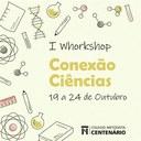 Colégio Centenário promove I Workshop Conexão Ciências