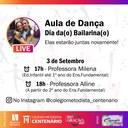 Colégio Centenário promove lives em comemoração ao Dia do(a) Bailarino(a)