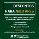 COLÉGIO METODISTA CENTENÁRIO CENTENÁRIO OFERECE DESCONTO DE 20% PARA MILITARES