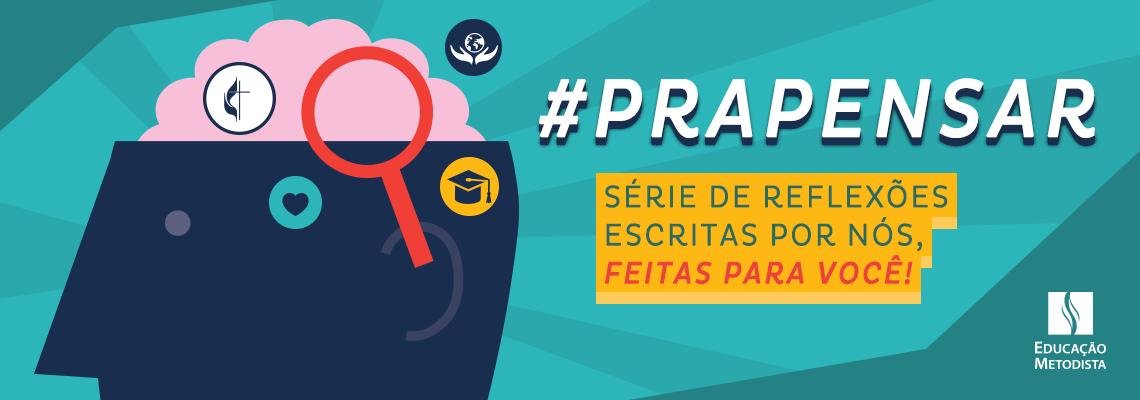 #PraPensar