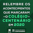 Retrospectiva Colégio Centenário 2020