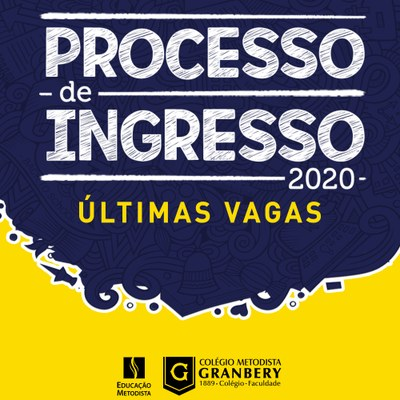 Últimas vagas do Processo de Ingresso 2020