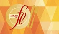 Alimento de Fé - 10/10/2018 - Agindo de acordo com a Palavra