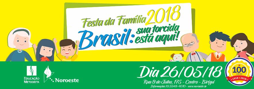 COMUNICAÇÃO GERAL 0005/2018 – FESTA DA FAMÍLIA