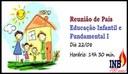 Reunião de Pais - Educação Infantil e Fundamental I