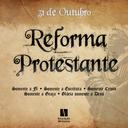 31 de outubro: dia da Reforma Protestante do século XVI