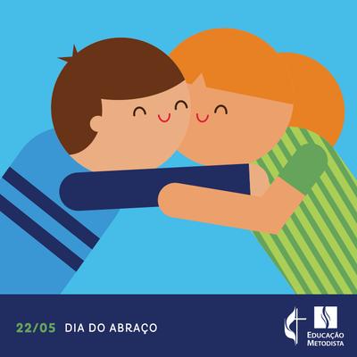 22/05 - Dia do Abraço