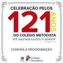 Colégio Metodista celebra 121 anos com programação especial; participe