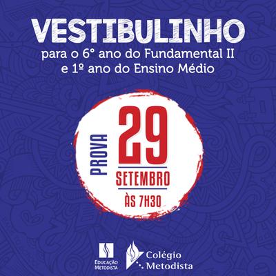 Colégio Metodista recebe inscrições para o Vestibulinho/Concurso de Bolsas para o ano de 2019