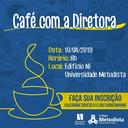 Primeira edição do Café com a Diretora acontece em abril